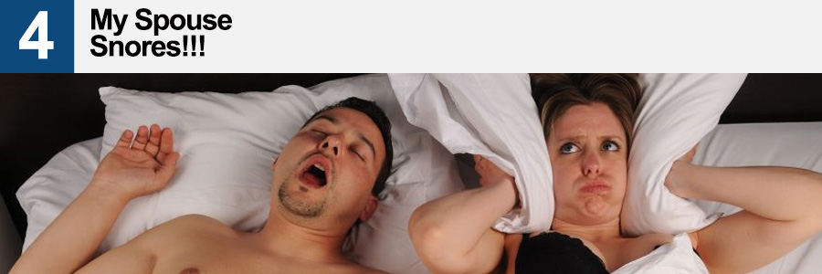 4. My Spouse Snores